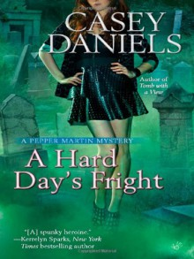 A Hard Day's Fright - Casey Daniels