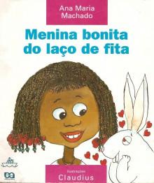 Menina Bonita Do Laco De Fita - Ana María Machado