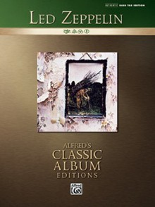 Led Zeppelin IV (Bass Tab Guitar) (Alfred's Classic Album Editions) - Led Zeppelin