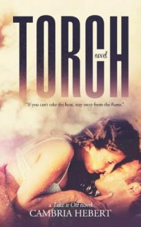 Torch - Cambria Hebert