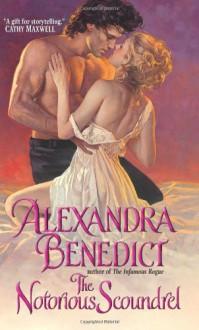 The Notorious Scoundrel - Alexandra Benedict