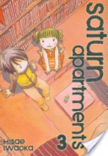 Saturn Apartments, Vol. 3 - Hisae Iwaoka