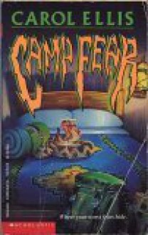 Camp Fear - Carol Ellis