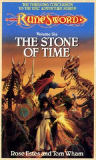The Stone of Time - Rose Estes, Tom Wham