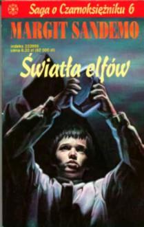 Światła elfów - Margit Sandemo