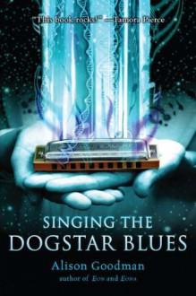 Singing the Dogstar Blues - Alison Goodman