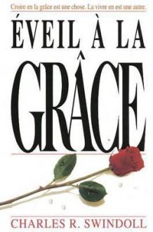 Eveil A La Grace - Charles R. Swindoll