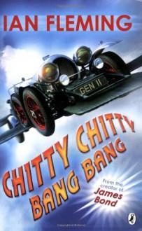 Chitty Chitty Bang Bang - John Burningham, Ian Fleming