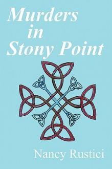 Murders in Stony Point - Nancy Rustici