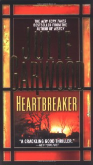 Heartbreaker (Buchanan, # 1) - Julie Garwood