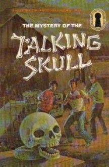 The Mystery of the Talking Skull (Alfred Hitchcock and The Three Investigators, #11) - Robert Arthur, William Arden, Alfred Hitchcock, Harry Kane