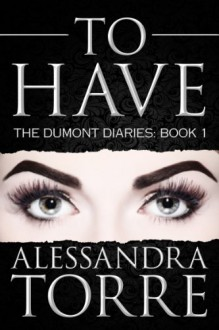 To Have - Alessandra Torre