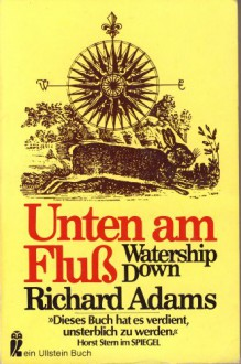Unten am Fluß. Watership Down - Richard Adams