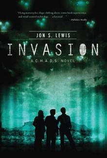 Invasion (A C.H.A.O.S. Novel) - Jon Lewis