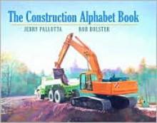 The Construction Alphabet Book - Jerry Pallotta