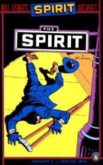 The Spirit Archives, Vol. 8 - Will Eisner