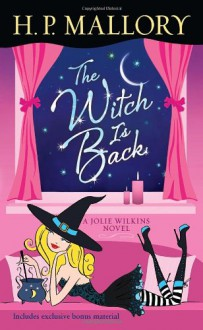 The Witch Is Back - H.P. Mallory
