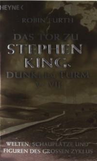 Das Tor Zu Stephen Kings Dunklem Turm 5 7 - Robin Furth