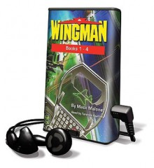 Wingman, Books 1-4 [With Headphones] - Mack Maloney, Terence Aselford