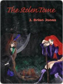 The Stolen Tome [A World of Ethynia Novel] - J. Brian Jones