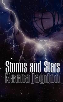 Storms and Stars - Neena Jaydon