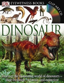 Dinosaur [With CDROM] - David Lambert