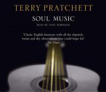 Soul Music (Discworld, #16) - Terry Pratchett, Tony Robinson