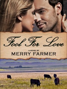 Fool for Love - Merry Farmer