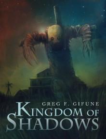 Kingdom of Shadows - Greg F. Gifune