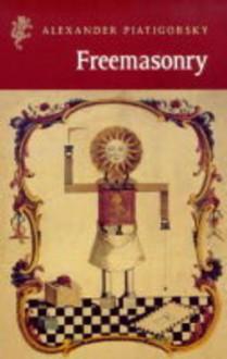 Freemasonry - Alexander Piatigorsky