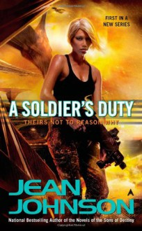 A Soldier's Duty (Theirs Not to Reason Why) - Jean Johnson
