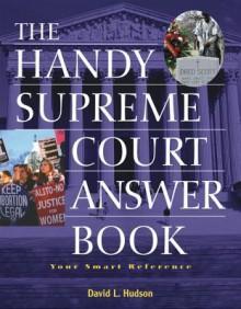 The Handy Supreme Court Answer Book - David L. Hudson Jr.