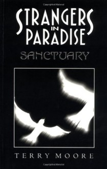 Strangers in Paradise, Volume 7: Sanctuary - Terry Moore