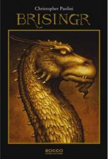 Brisingr (Ciclo da Herança, #3) - Christopher Paolini