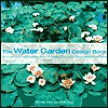 The Water Garden Design Book - Yvonne Rees, Peter May
