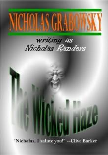 The Wicked Haze - Nicholas Grabowsky, Nicholas Randers
