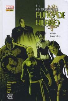 El inmortal puño de hierro: Armas inmortales (The Immortal Iron Fist #6) - Duane Swierczynski, Jason Aaron, David Lapham, Rick Spears