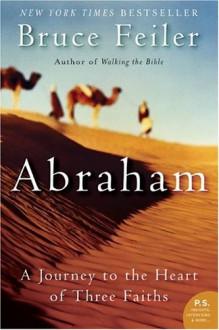 Abraham - Bruce Feiler