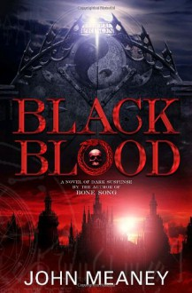 Black Blood (Tristopolis, Book 2) - John Meaney