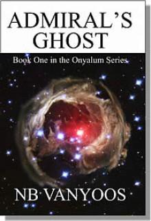 Admiral's Ghost (Onyalum, #1) - N.B. VanYoos, VanYoos, NB
