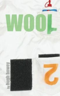 Wool 2: Proper Gauge - Hugh Howey
