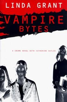 Vampire Bytes - Linda Grant