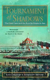 Tournament of Shadows - Karl Ernest Meyer