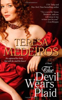The Devil Wears Plaid - Teresa Medeiros
