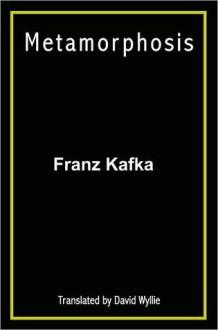 Metamorphosis - Franz Kafka, David Wyllie