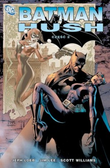Batman: Hush - 2 - Jeph Loeb, Jim Lee