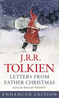 Letters from Father Christmas Enhanced eBook (Kindle Edition with Audio/Video) - J.R.R. Tolkien