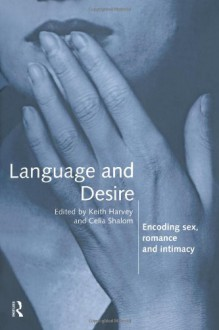 Language and Desire - Keith^^Harvey