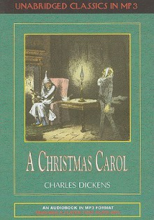 A Christmas Carol - Ralph Cosham, Charles Dickens