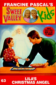 Lila's Christmas Angel (Sweet Valley Kids #63) - Francine Pascal, Molly Mia Stewart